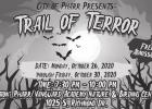Featured Event 3: Trail of Terror - Monday, October 26 through Friday, October 30 from 7:30 pm to 10:00 pm