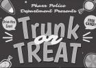 Trunk or Treat Drive-Thru Friday, October 23, 2020, from 6pm to 8pm