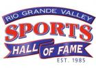 RIO GRANDE VALLEY SPORTS HALL OF FAME EST. 1985 CLASS OF 2020