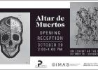 Altar de Muertos at IMAS October 20 – November 17